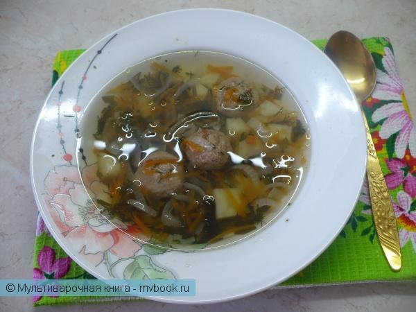 Первое блюдо: Суп с фрикадельками в мультиварке