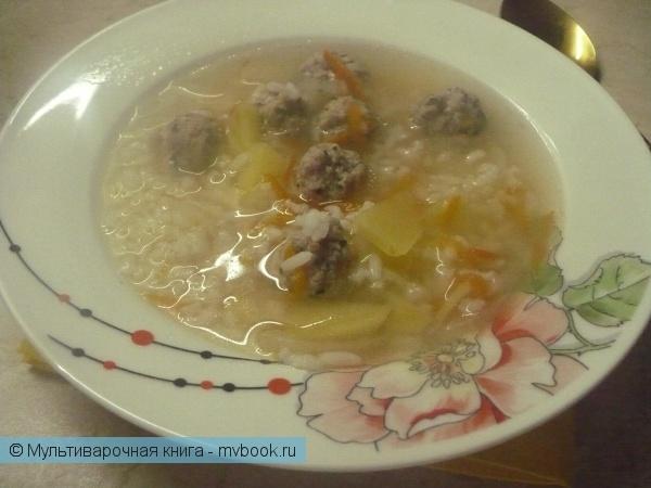 Рисовый суп с фрикадельками в мультиварке